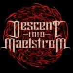 Descent Into Maelstorm